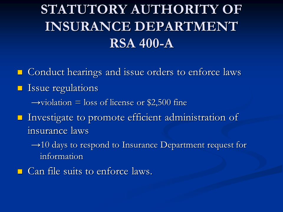 STATUTORY AUTHORITY OF INSURANCE DEPARTMENT RSA 400-A