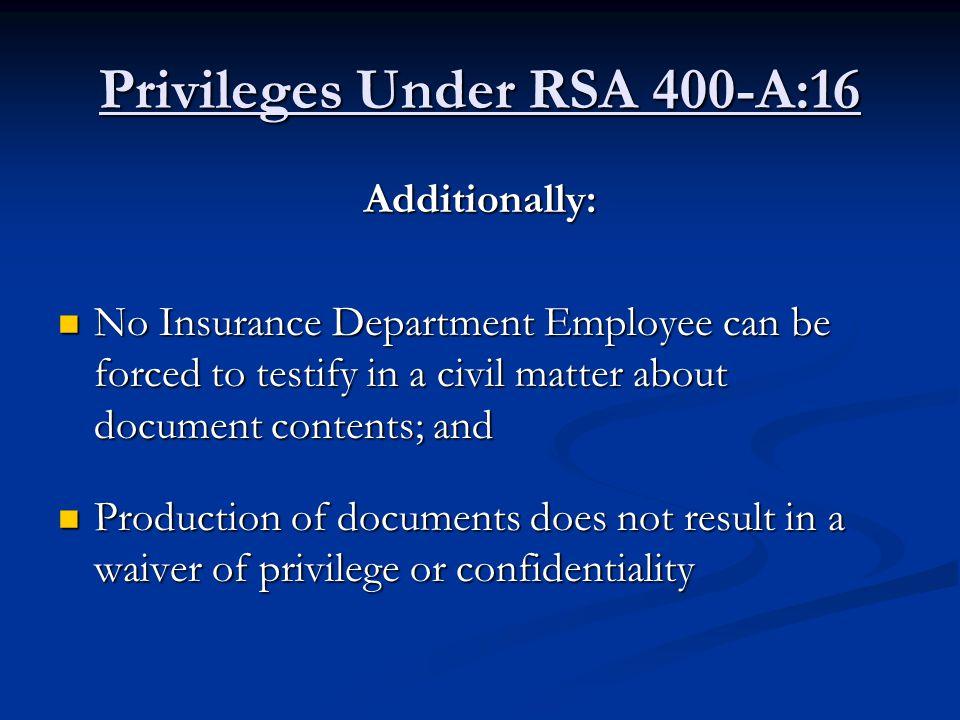 Privileges Under RSA 400-A:16