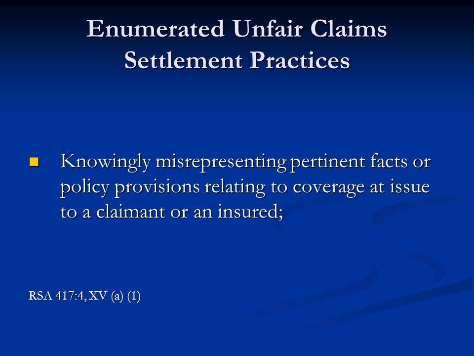 Enumerated Unfair Claims Settlement Practices