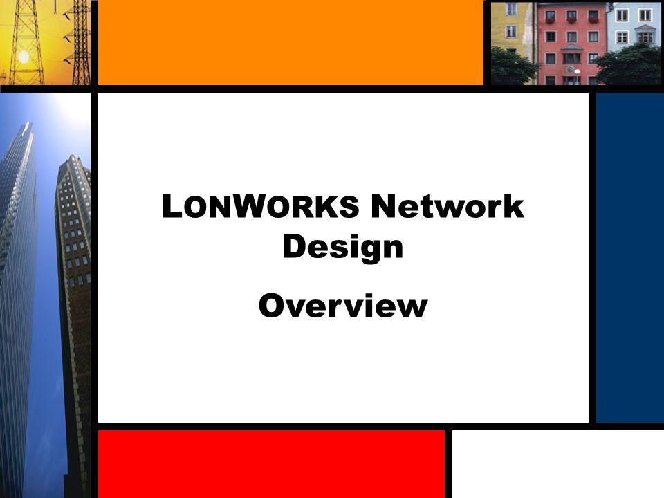 LONWORKS Network Design