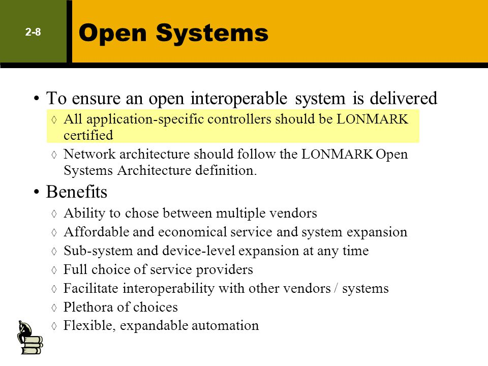 Open Systems To ensure an open interoperable system is delivered