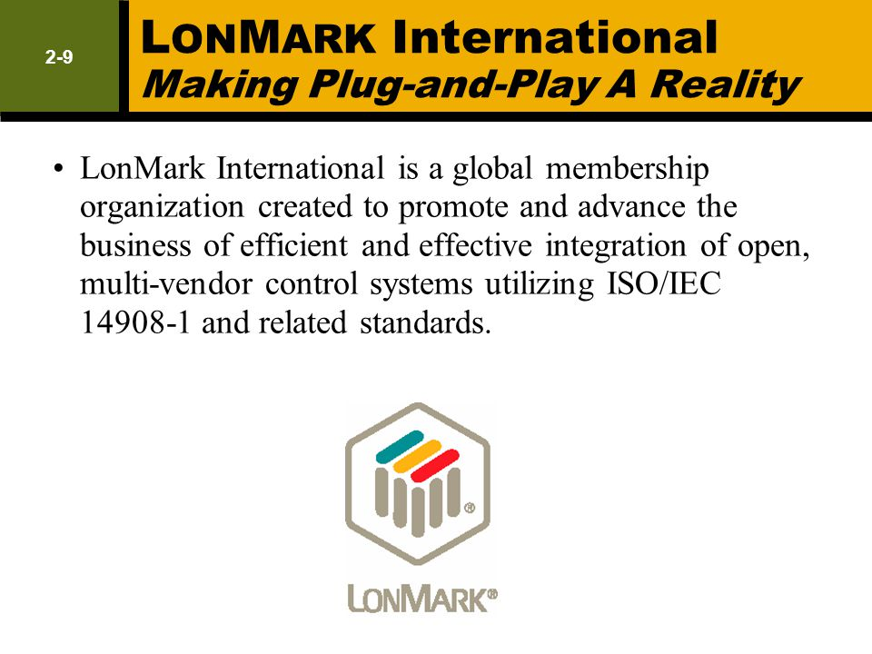 LONMARK International Making Plug-and-Play A Reality