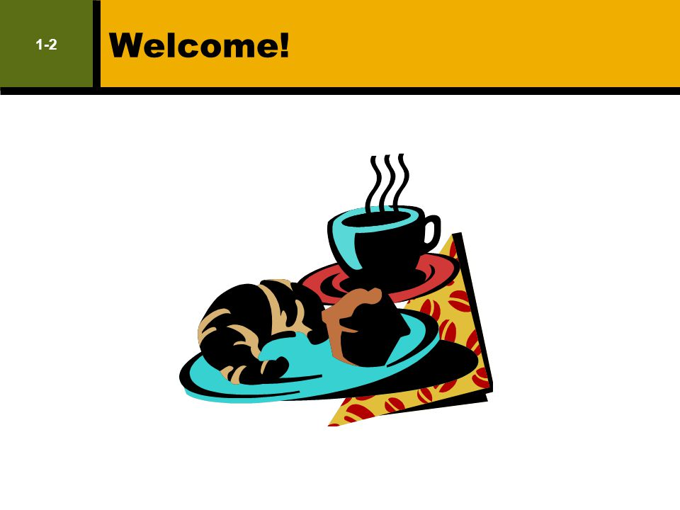 Welcome! 1-2