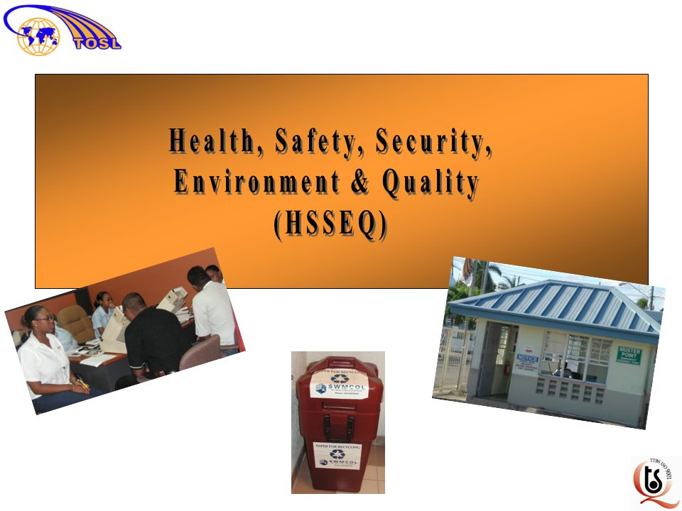 Health, Safety, Security,