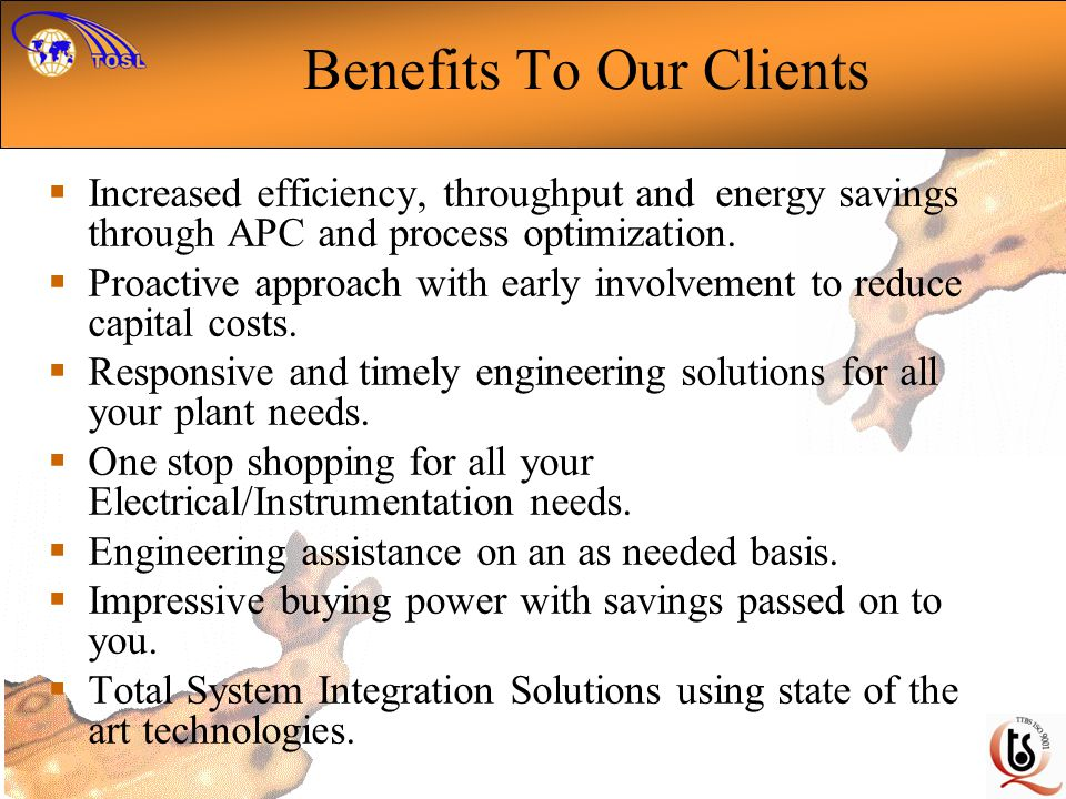 Benefits To Our Clients