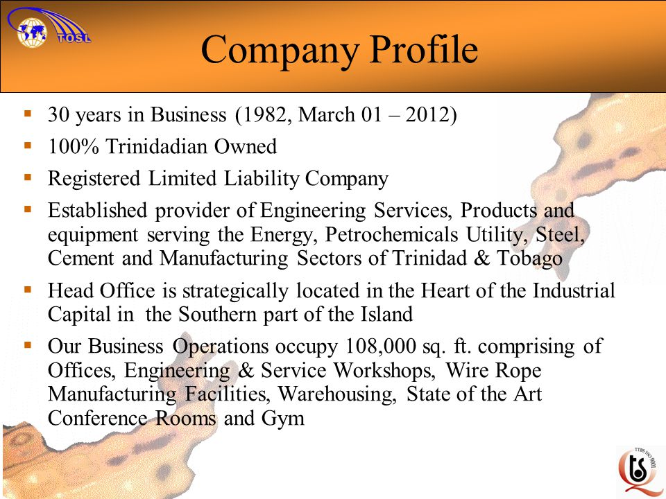 Company Profile 30 years in Business (1982, March 01 – 2012)