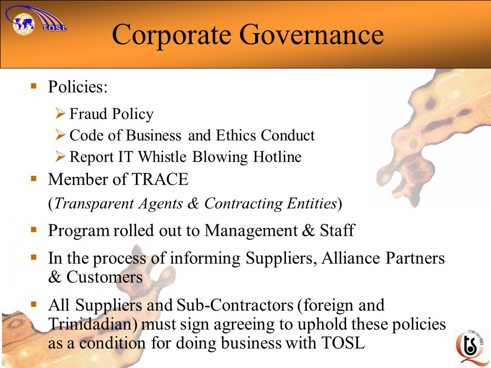 Corporate Governance Policies: Member of TRACE