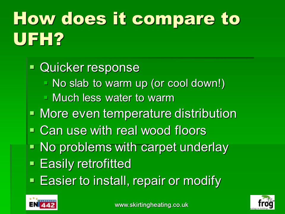 How does it compare to UFH