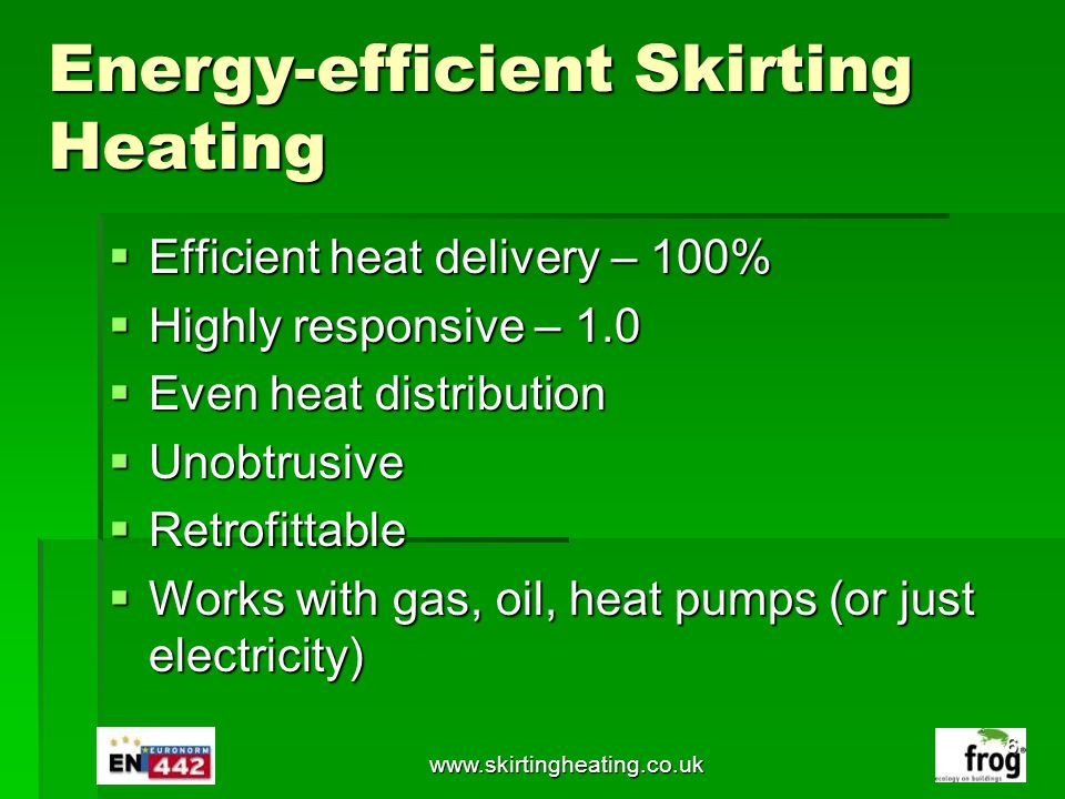 Energy-efficient Skirting Heating