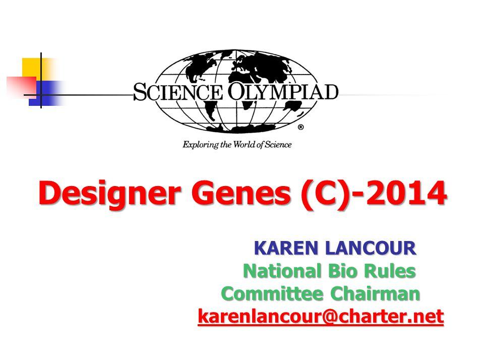 Designer Genes (C)-2014 National Bio Rules Committee Chairman