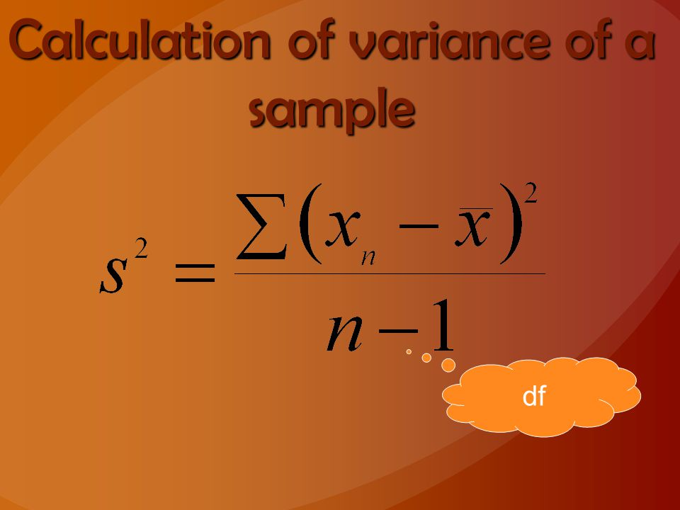 Calculation of variance of a sample