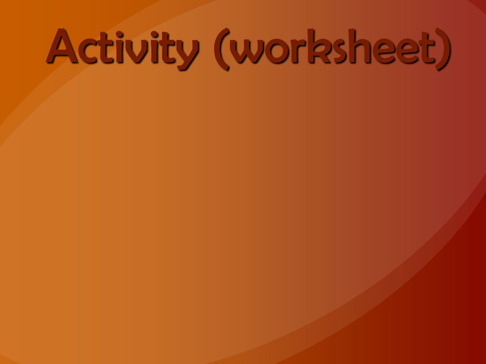 Activity (worksheet)