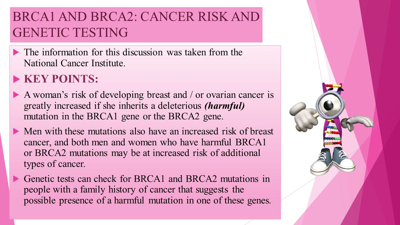 BRCA1 AND BRCA2: CANCER RISK AND GENETIC TESTING