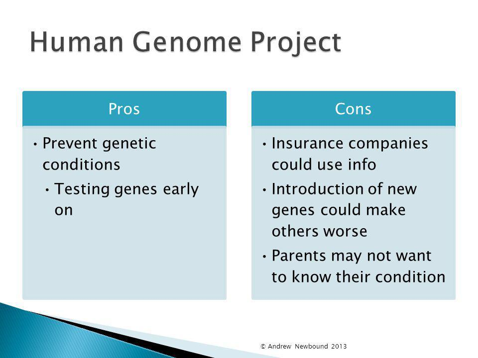 Human Genome Project Pros Prevent genetic conditions