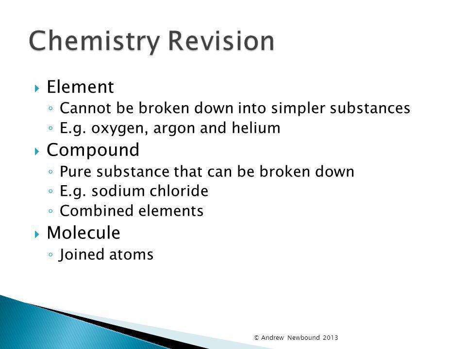 Chemistry Revision Element Compound Molecule