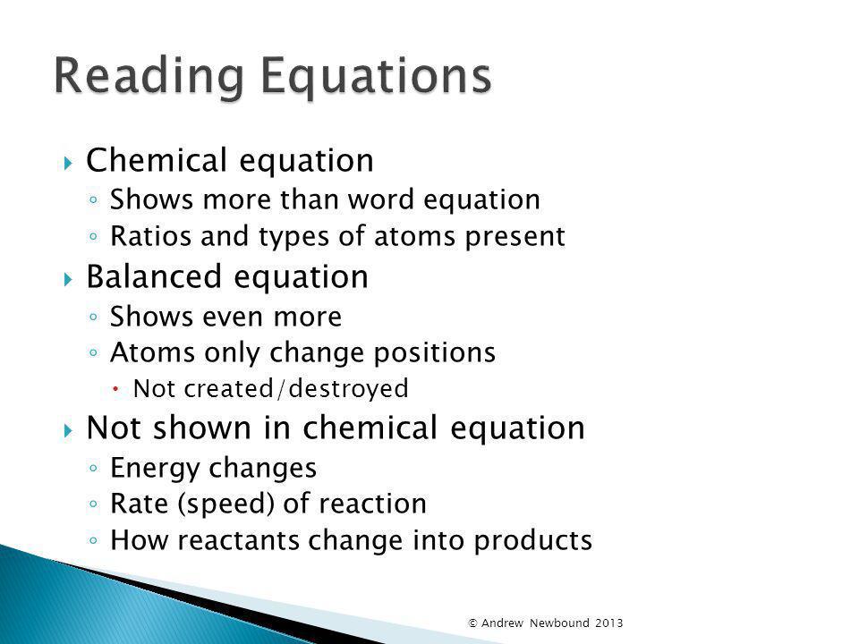 Reading Equations Chemical equation Balanced equation