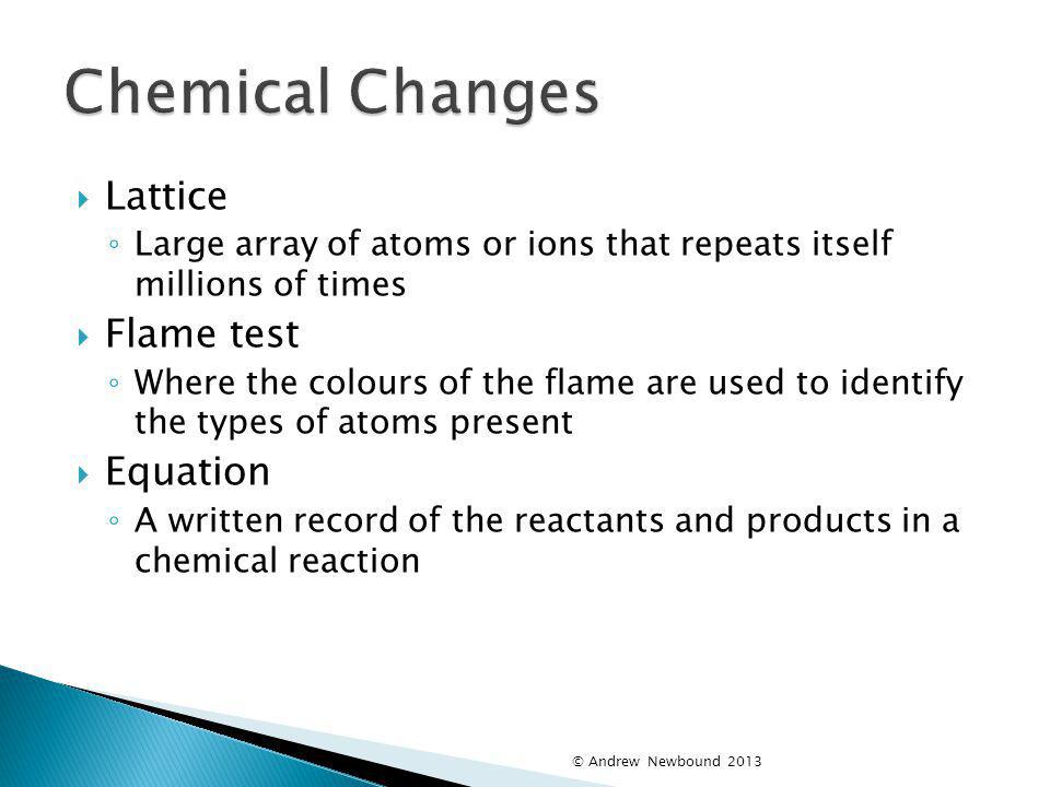 Chemical Changes Lattice Flame test Equation