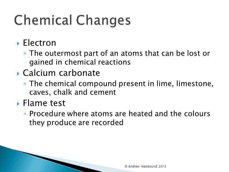 Chemical Changes Electron Calcium carbonate Flame test