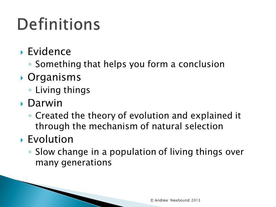 Definitions Evidence Organisms Darwin Evolution