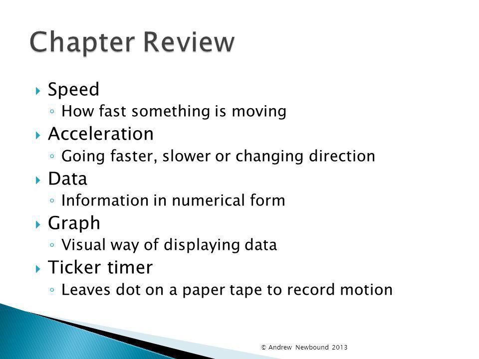 Chapter Review Speed Acceleration Data Graph Ticker timer