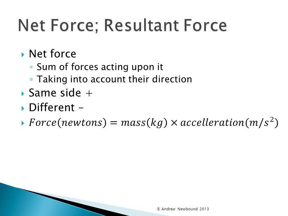 Net Force; Resultant Force