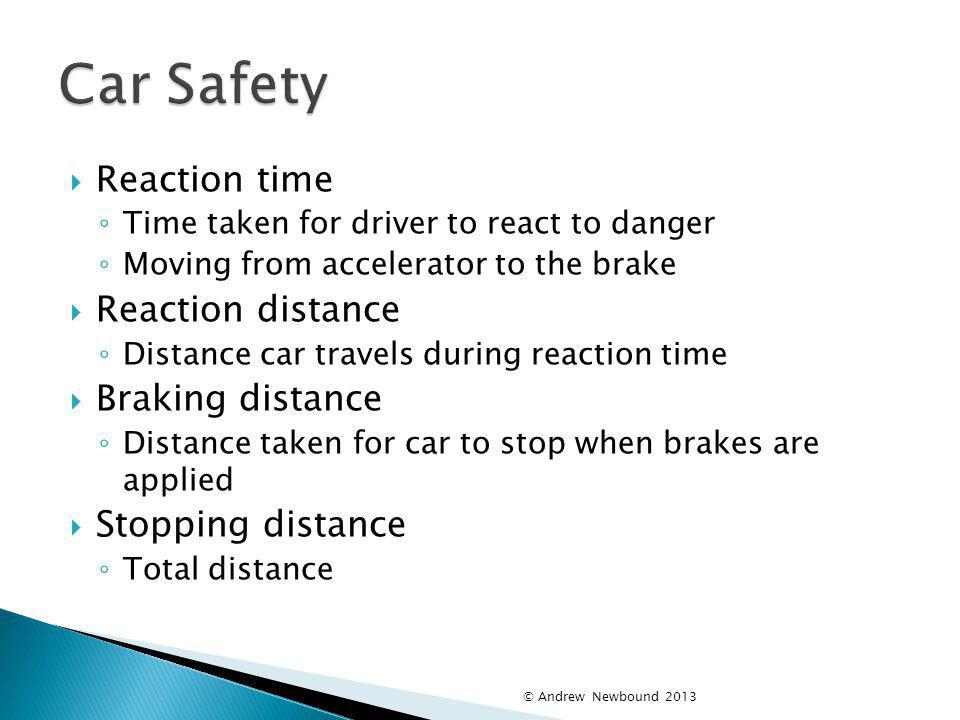 Car Safety Reaction time Reaction distance Braking distance