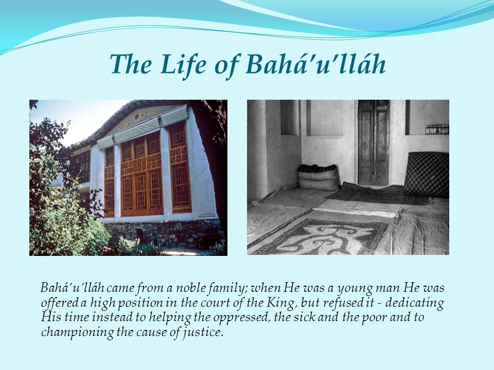 The Life of Bahá'u'lláh