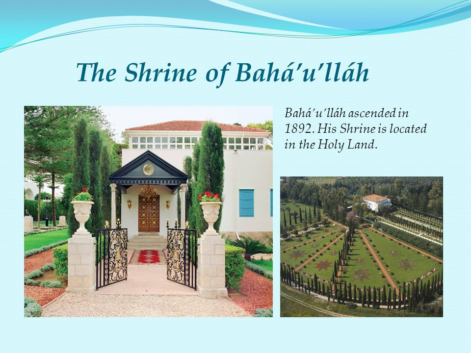 The Shrine of Bahá'u'lláh
