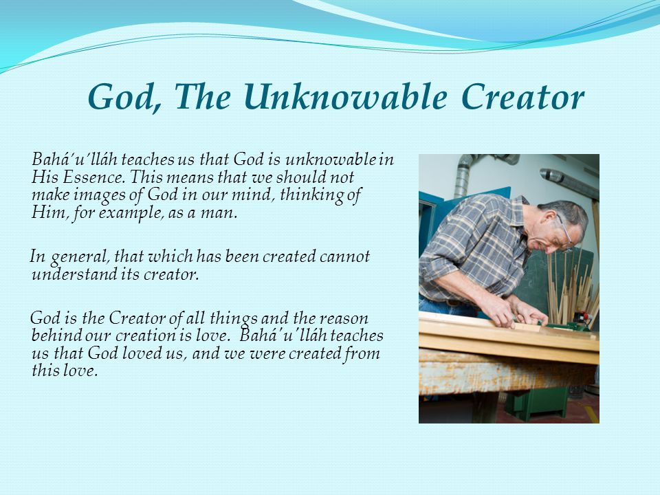 God, The Unknowable Creator