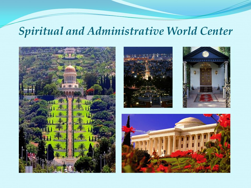 Spiritual and Administrative World Center