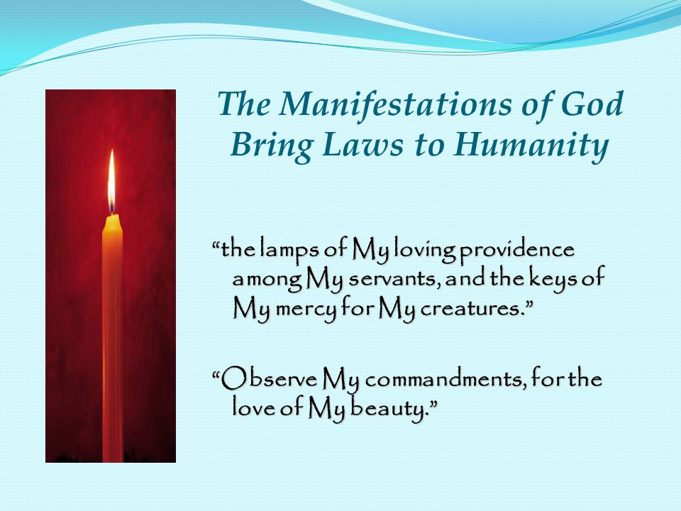 The Manifestations of God Bring Laws to Humanity