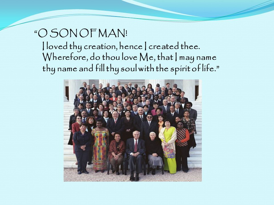 O SON OF MAN!