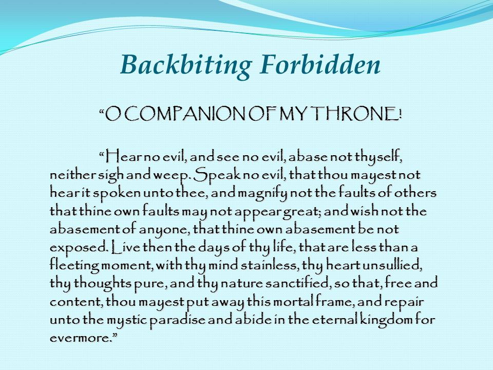 Backbiting Forbidden O COMPANION OF MY THRONE!