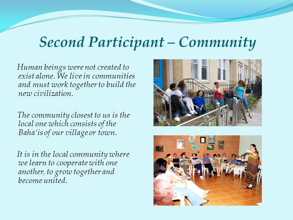 Second Participant – Community