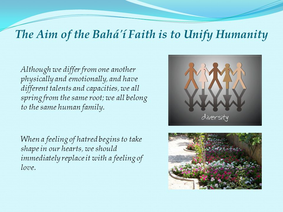 The Aim of the Bahá í Faith is to Unify Humanity