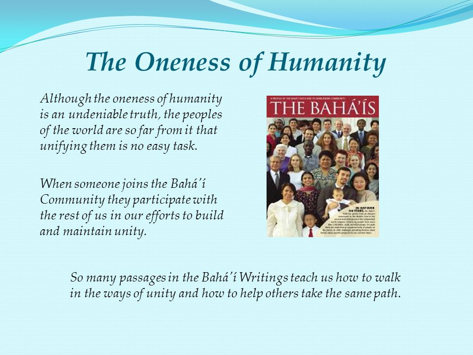 The Oneness of Humanity