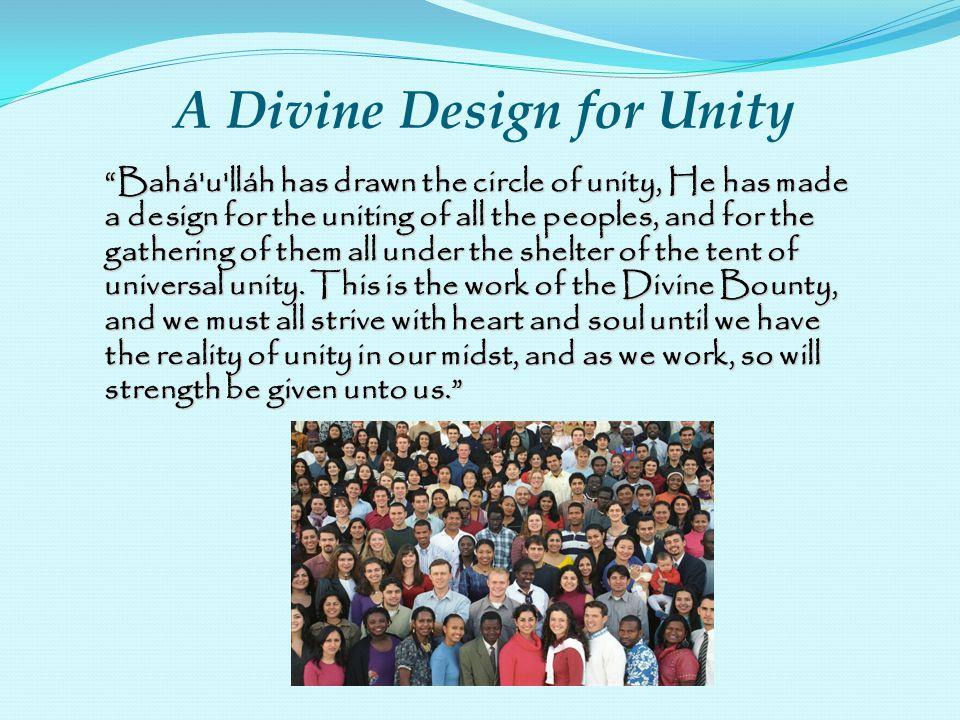 A Divine Design for Unity