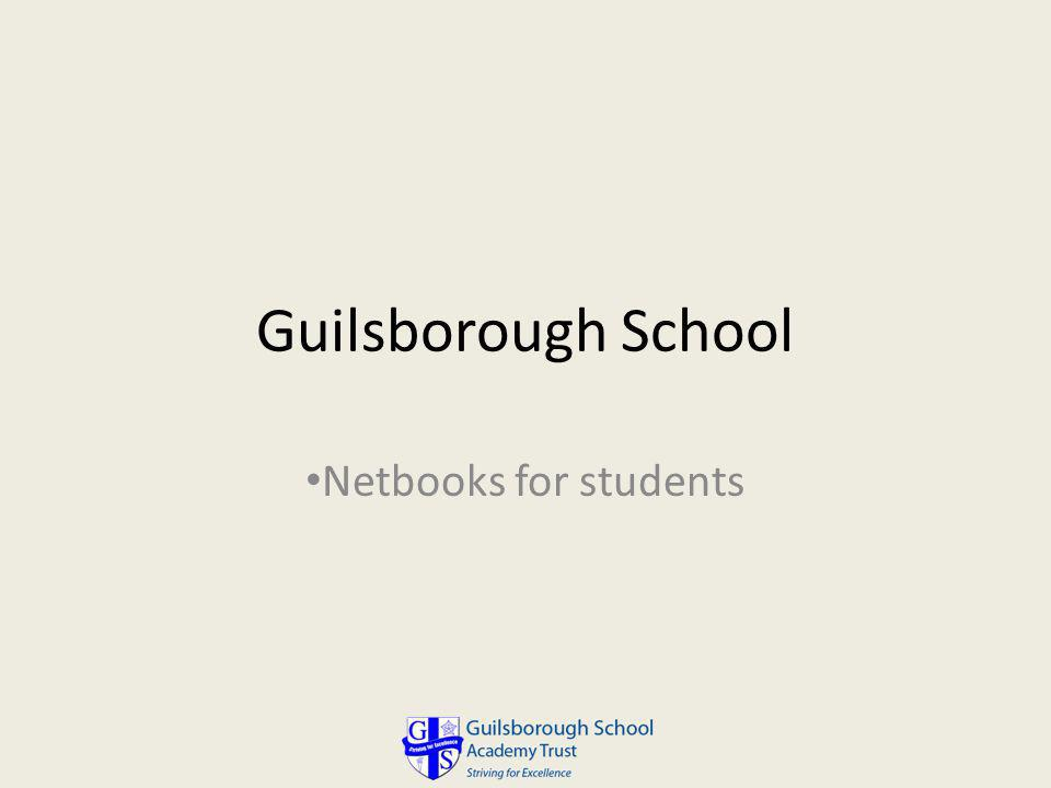 Guilsborough School Netbooks for students