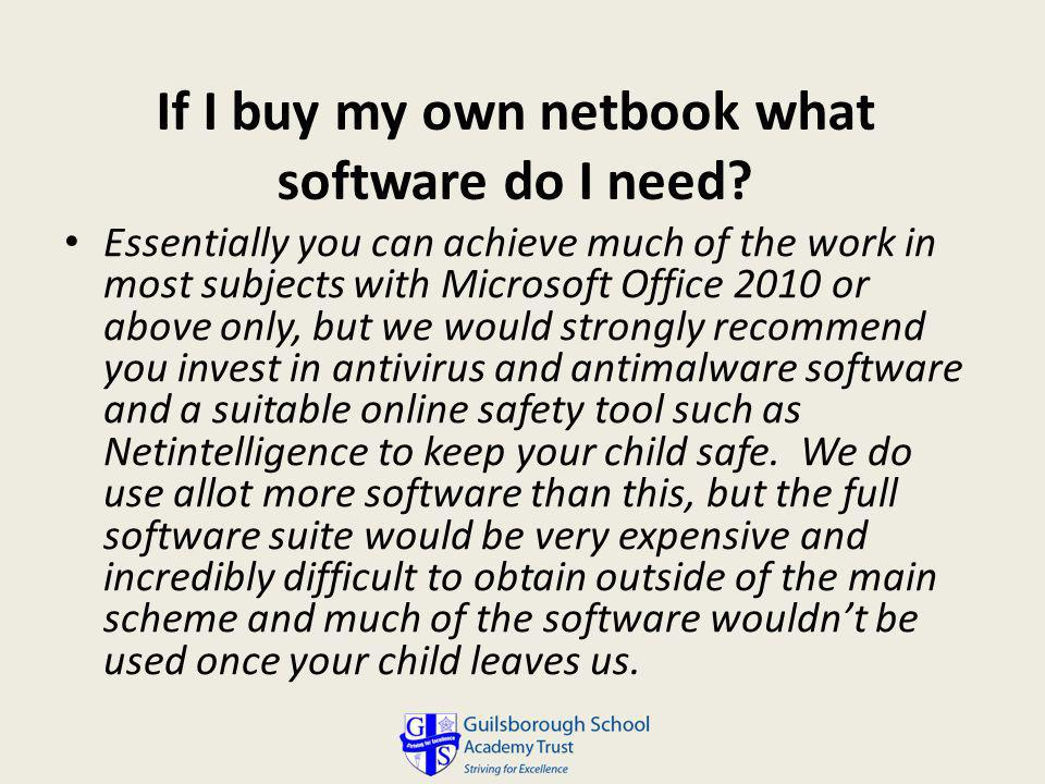 If I buy my own netbook what software do I need