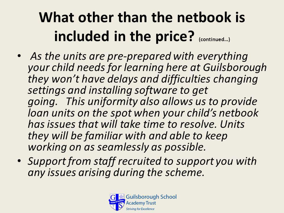 What other than the netbook is included in the price (continued…)
