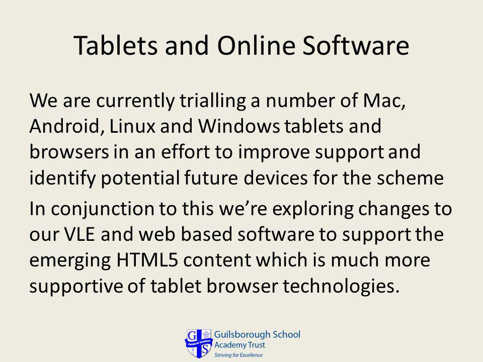 Tablets and Online Software
