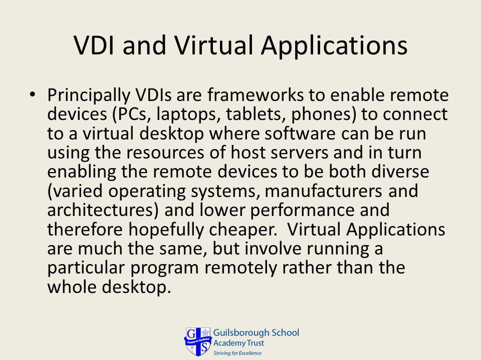 VDI and Virtual Applications