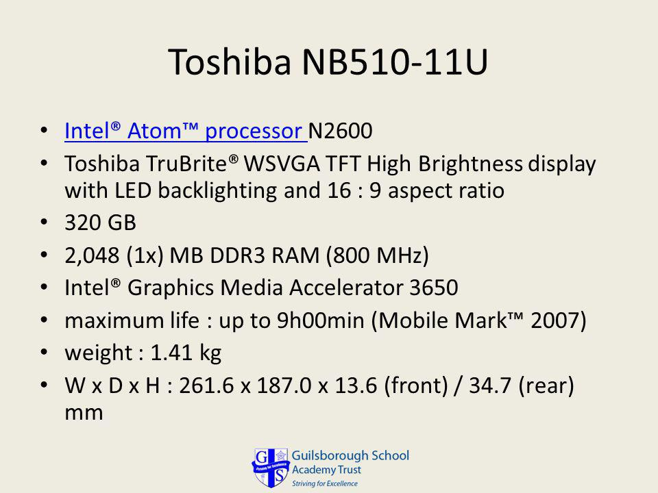 Toshiba NB510-11U Intel® Atom™ processor N2600