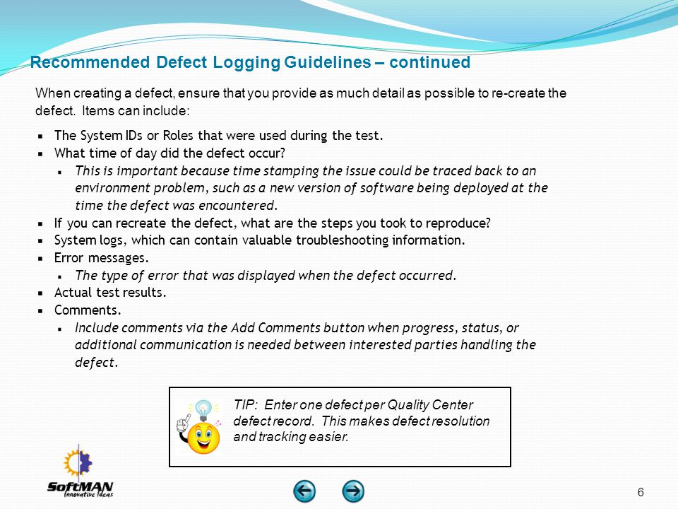 Recommended Defect Logging Guidelines – continued