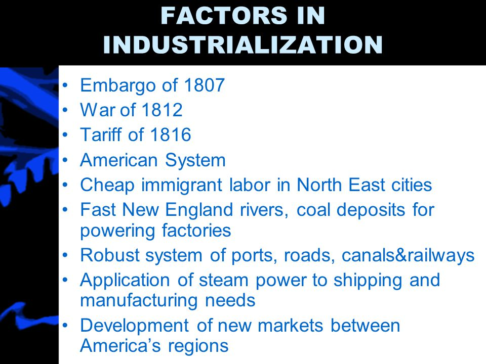 FACTORS IN INDUSTRIALIZATION