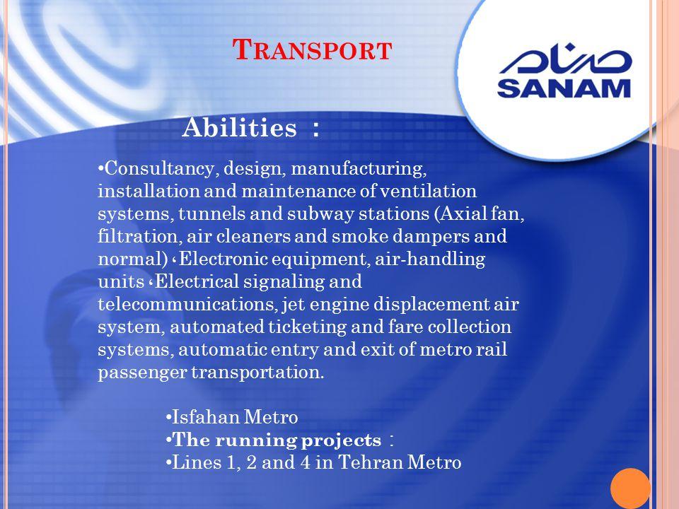 Transport Abilities :