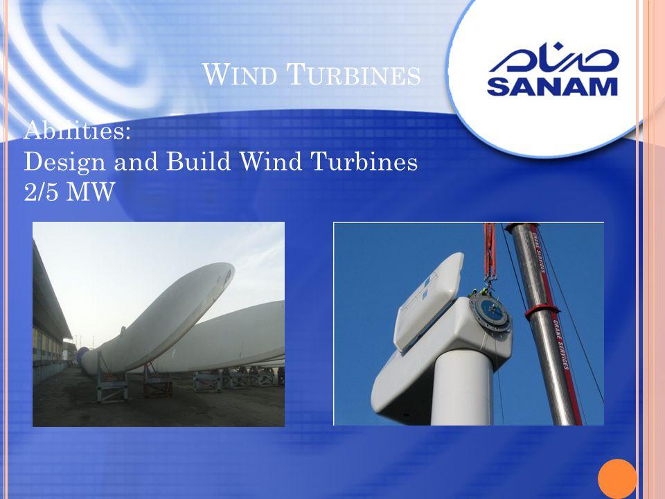 Wind Turbines Abilities: Design and Build Wind Turbines 2/5 MW