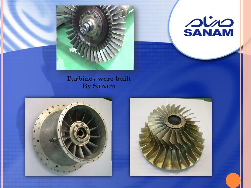 Turbines were built By Sanam