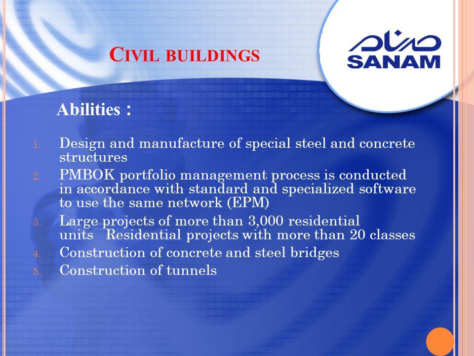 Civil buildings Abilities :