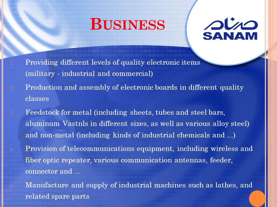 Business Providing different levels of quality electronic items (military - industrial and commercial)